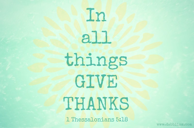 In all things give thanks 3