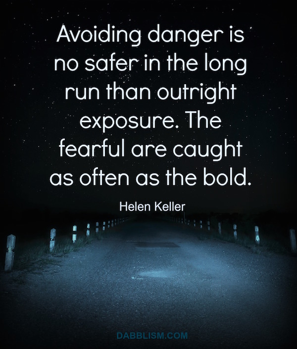 Avoiding Danger Quote