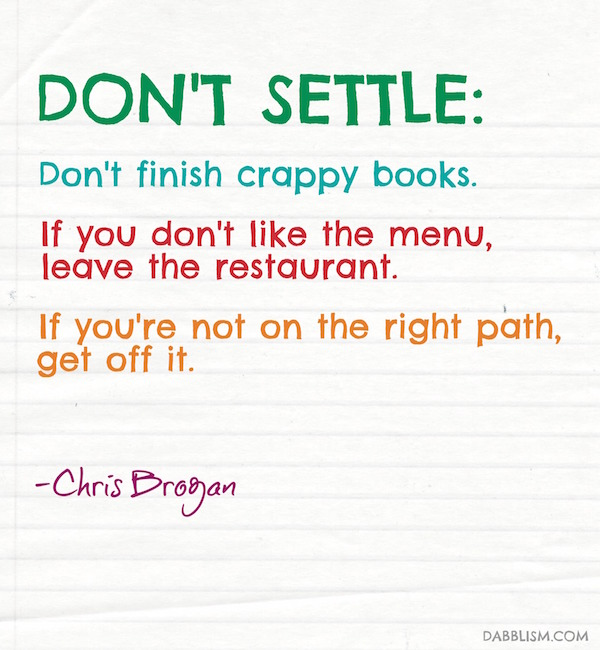 Dont Settle Quote