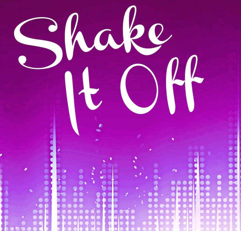 Shake it off quote sm